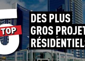 Top 5 des plus gros projets résidentiels à Québec